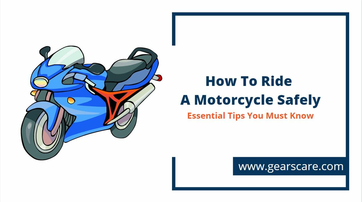 how to ride a motorcycle safely